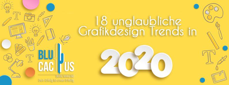 BluCactus - 18 unglaubliche Grafikdesign-Trends im Jahr 2020 - Titel