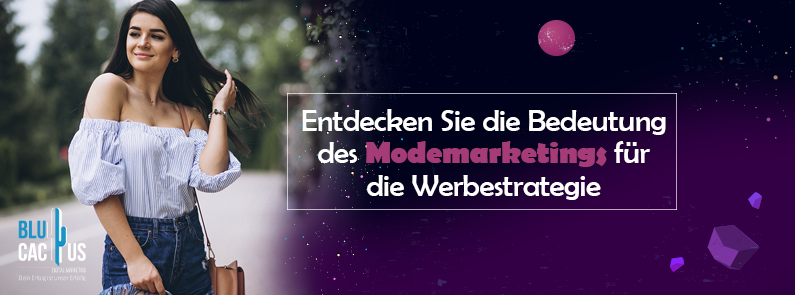 BluCactus - Was ist Modewerbung?