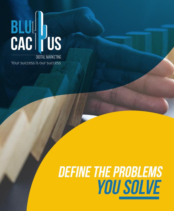 BluCactus - Definieren Sie die Probleme, die Sie lösen